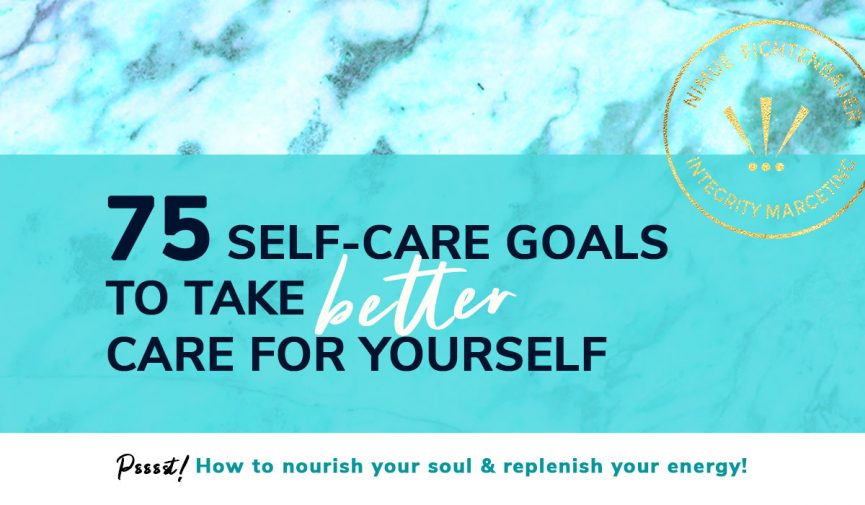 75 self-care goals for entrepreneurs and high achievers
