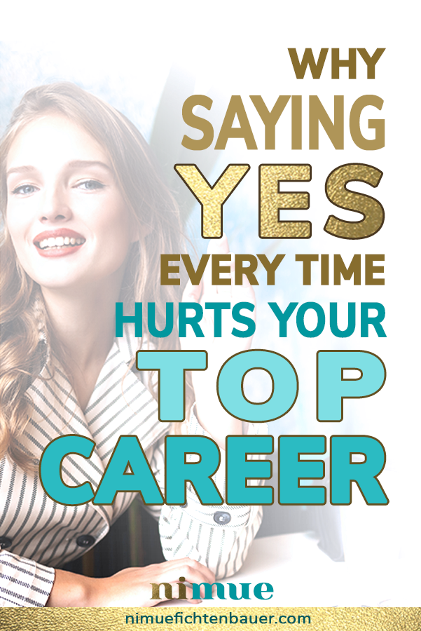 How to boost your value and your top career by saying no