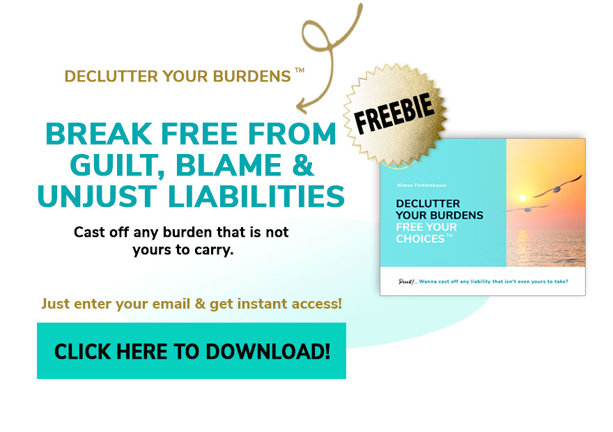 Declutter your burdens free your choices!