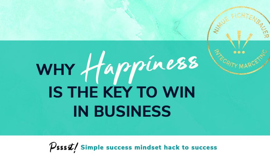 Success mindset hack: Why happiness is key to win in business